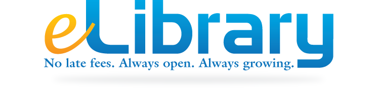 eLibrary. No late fees. Always Open. Always Growing.